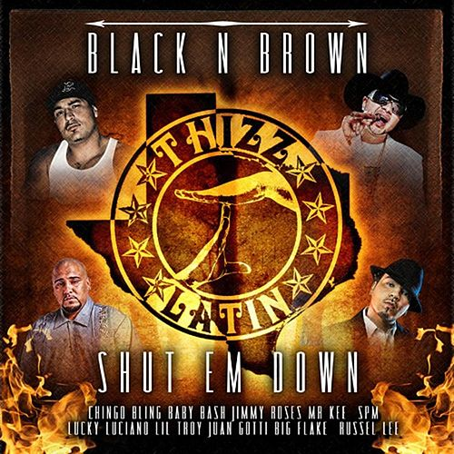 Play & Download Black N Brown Shut Em Down by Various Artists | Napster