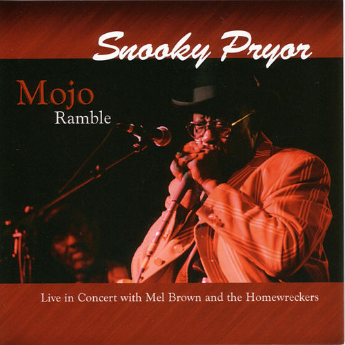 Mojo Ramble: Live by Snooky Pryor