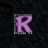 Play & Download Por Ti by Banda El Recodo | Napster