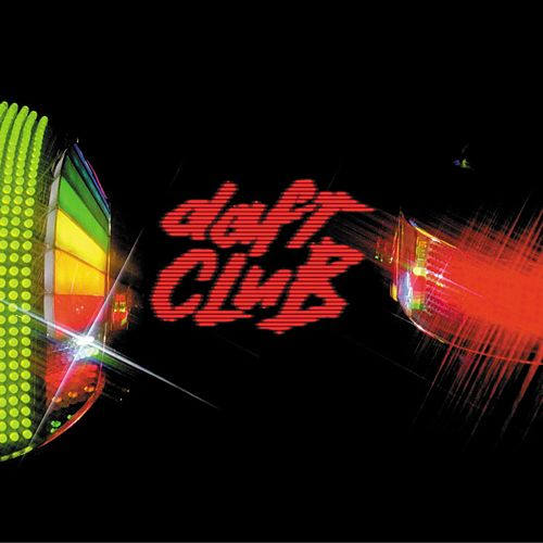 Play & Download Daft Club by Daft Punk | Napster