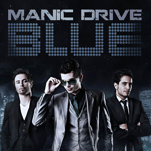 Play & Download Blue by Manic Drive | Napster
