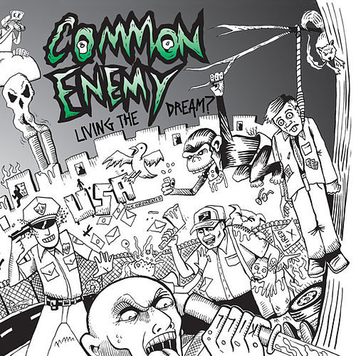 Play & Download Living the Dream? by Common Enemy | Napster