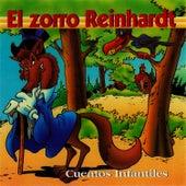 El Zorro Reinhardt by Cuentos Infantiles (Popular Songs)