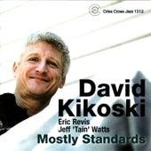Mostly Standards by David Kikoski
