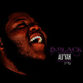 Play & Download Ali'Yah by D-Black | Napster
