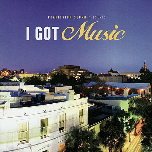 I Got Music by Various Artists