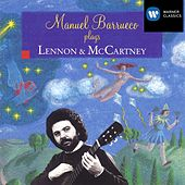Play & Download Manual Barrueco plays Lennon & McCartney by Manuel Barrueco | Napster