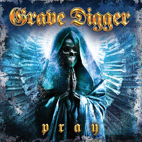 Play & Download Pray by Grave Digger | Napster