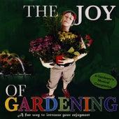 The Joy Of Gardening by David & The High Spirit