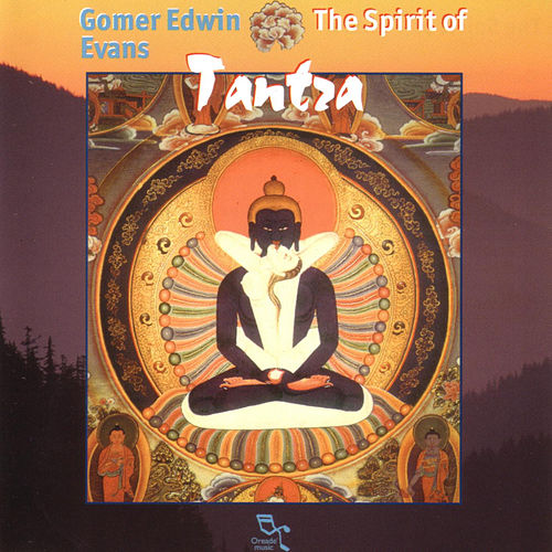 The Spirit Of Tantra by Gomer Edwin Evans