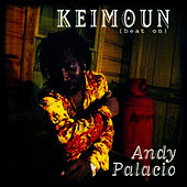 Play & Download Keimoun (Beat On) by Andy Palacio | Napster