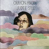 Play & Download Crayon Angel: A Tribute To The Music Of Judee Sill by Various Artists | Napster