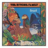 Brazil by The Ritchie Family