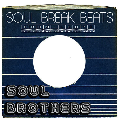 Soul Break Beats by The Soul Brothers