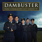 Guy Gibson: Dambuster by Various Artists