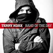 Band Of The Day by Terry Hoax
