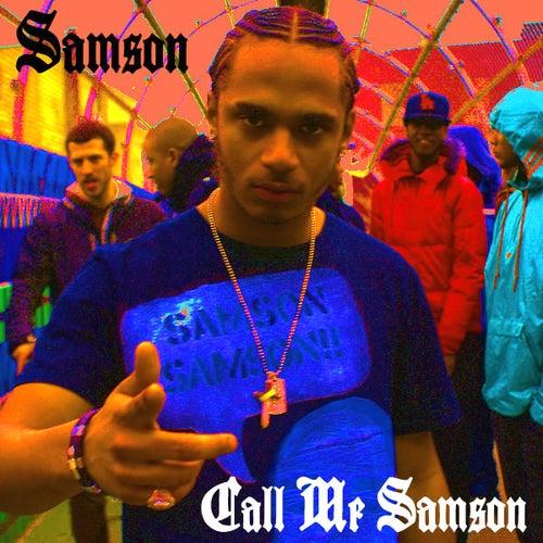 Play & Download Call Me Samson by Samson | Napster