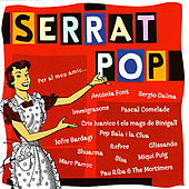 Play & Download Serrat Pop - Per Al Meu Amic... by Various Artists | Napster