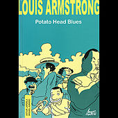 Louis Armstrong - Potato Head Blues by Various Artists