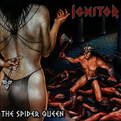 Play & Download The Spider Queen by Ignitor | Napster