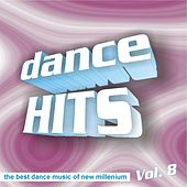 Play & Download Dance Hitz, Vol. 8 by Various Artists | Napster