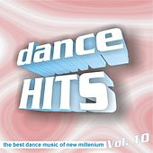 Play & Download Dance hitz, vol. 10 by Various Artists | Napster