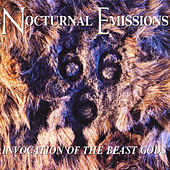 Invocation of the Beast Gods by Nocturnal Emissions
