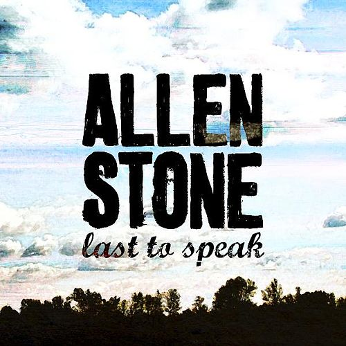 Play & Download Last To Speak by Allen Stone | Napster