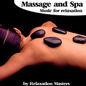 Play & Download Massage and Spa Music for Relaxation by Relaxation Masters | Napster