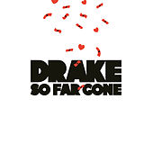 Play & Download So Far Gone by Drake | Napster