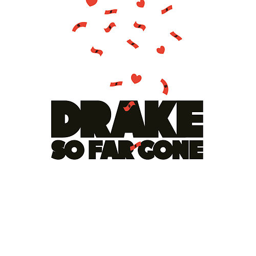So Far Gone by Drake