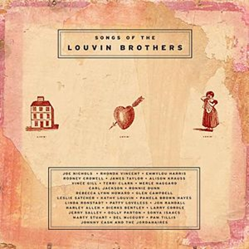 Livin' Lovin' Losin': Songs Of The Louvin Brothers by Various Artists