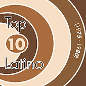 Top 10 Latino 1975-1980 by Various Artists