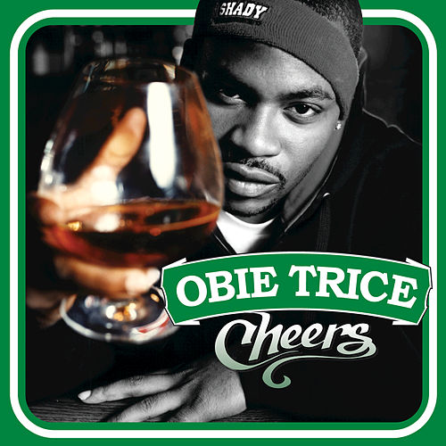Play & Download Cheers by Obie Trice | Napster