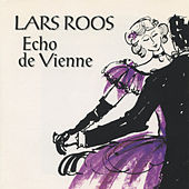 Play & Download Echo de Vienne by Lars Roos | Napster