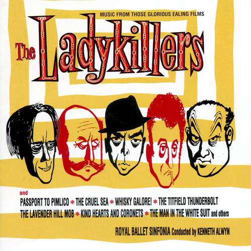 The Ladykillers: Those Glorious Ealing Films by Royal Ballet Sinfonia