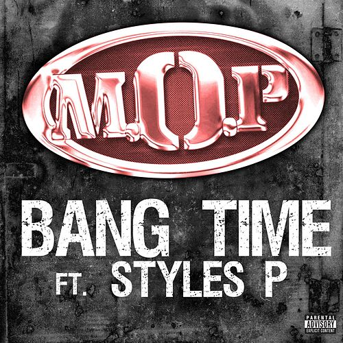 Play & Download Bang Time Feat. Styles P by M.O.P. | Napster