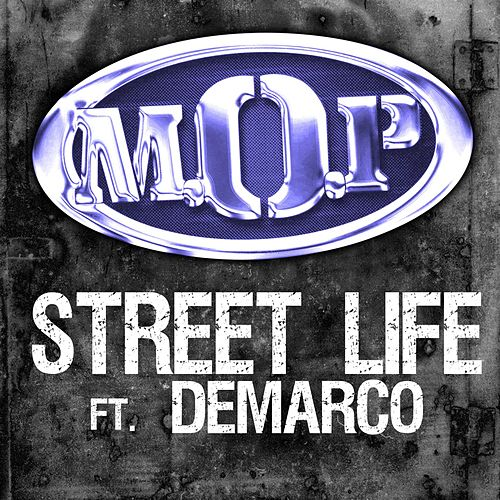 Play & Download Street Life Feat. Demarco by M.O.P. | Napster
