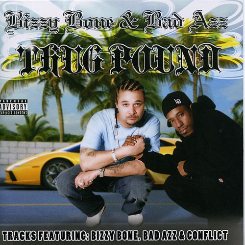 Play & Download Thug Pound by Bizzy Bone | Napster