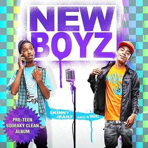 Play & Download Skinny Jeanz And A Mic [Pre-Teen Squeaky Clean] by New Boyz | Napster