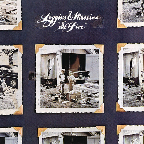 So Fine (With Bonus Tracks) by Loggins & Messina