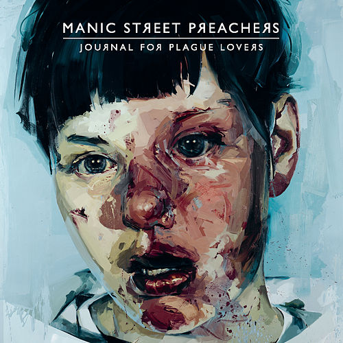 Play & Download Journal For Plague Lovers by Manic Street Preachers | Napster