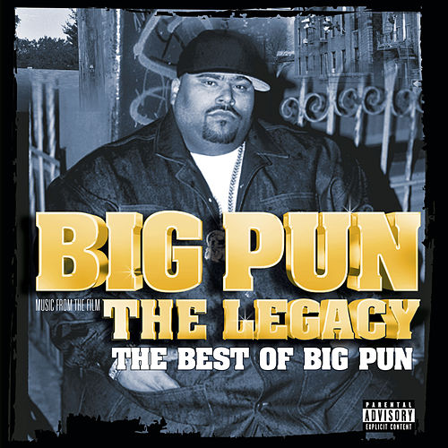 Play & Download The Legacy: The Best Of Big Pun by Big Pun | Napster