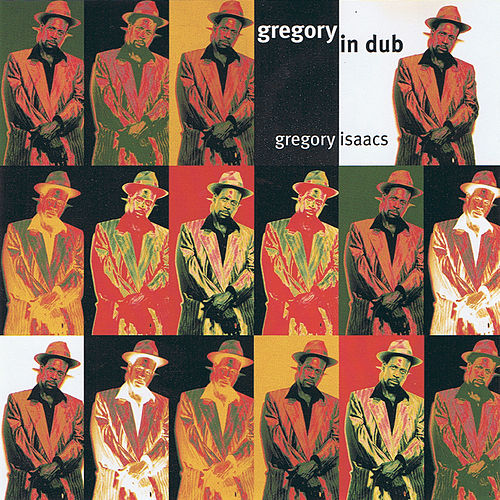 Play & Download Gregory In Dub by Gregory Isaacs | Napster