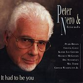It Had to Be You von Peter Nero