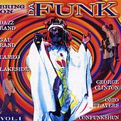 Play & Download Bring on Da Funk, Vol. 1 by Various Artists | Napster