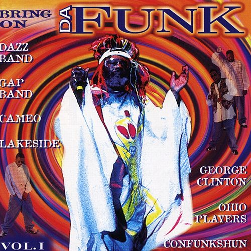 Bring on Da Funk, Vol. 1 by Various Artists