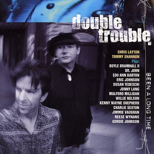 Play & Download Been a Long Time by Double Trouble | Napster