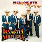 Play & Download Cien Por Ciento Norteno by Dinastia Nortena | Napster