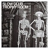 Play & Download Trophy Room by Slow Club | Napster
